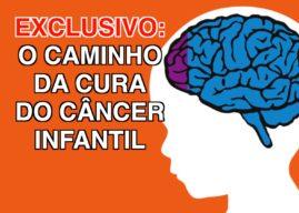 Exclusivo : Pesquisa revela o caminho para cura do câncer cerebral infantil